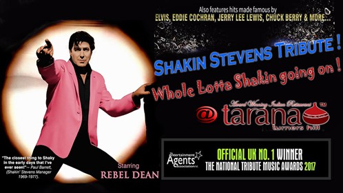 Rebel Dean As Shakin Stevens Tarana